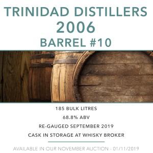 1 Trinidad Distillers 2006 Barrel #10 / Cask in storage at Whiskybroker